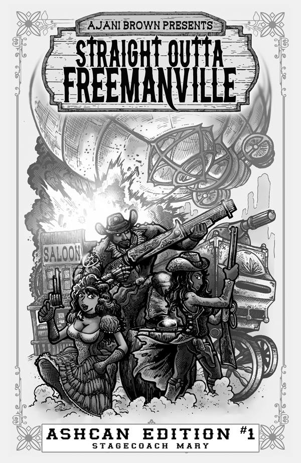 Straight Outta Freemanville - Stagecoach Mary Ashcan 1